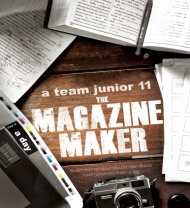 a team junior 11 : The Magazine Maker