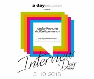 a day BULLETIN Presents INTERVIEW DAY 2015